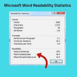Use the built in features of Microsoft word to improve your content's readability
